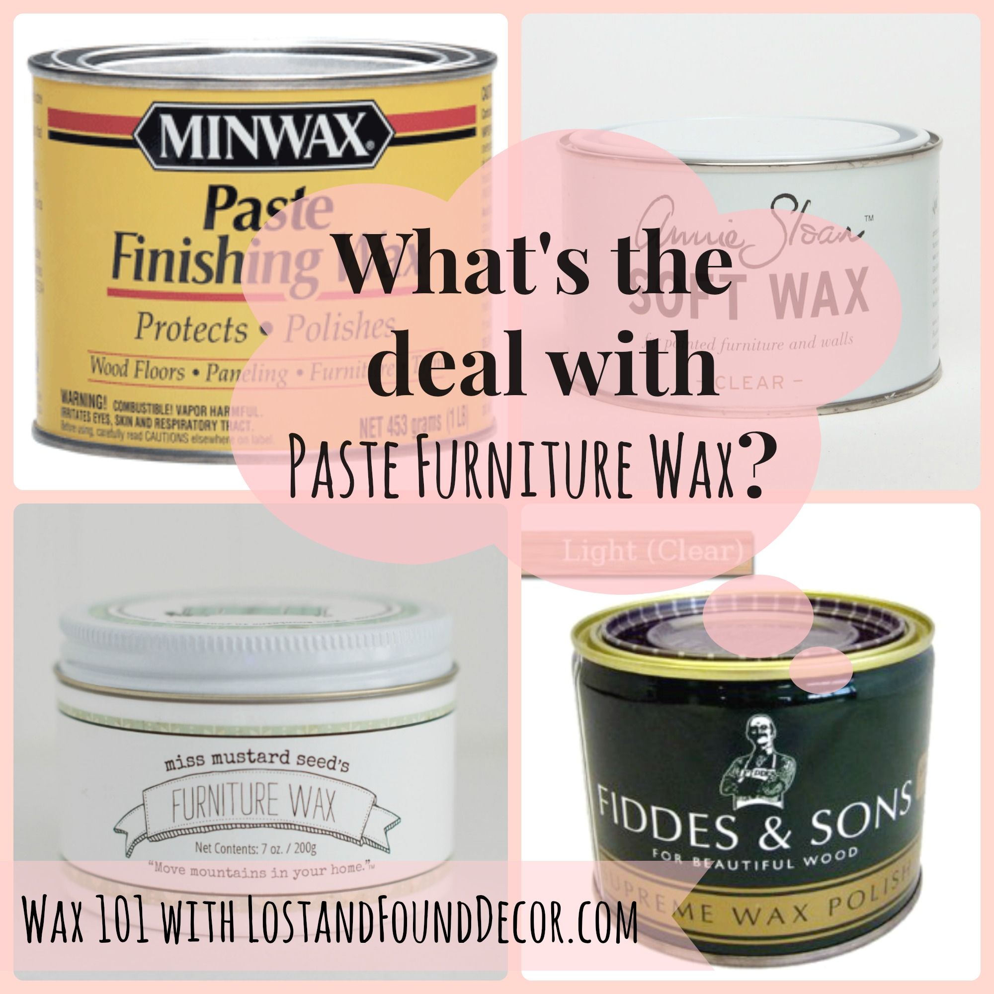 Good Furniture Wax 101: Whatu0027s The Deal With Paste Furniture Wax?