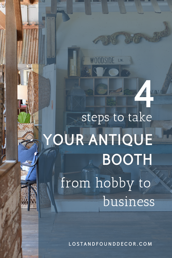 Take your Antique Booth from Hobby to Business